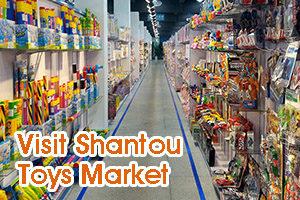 visit shantou toys Market
