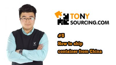 Tony how to ship container From China