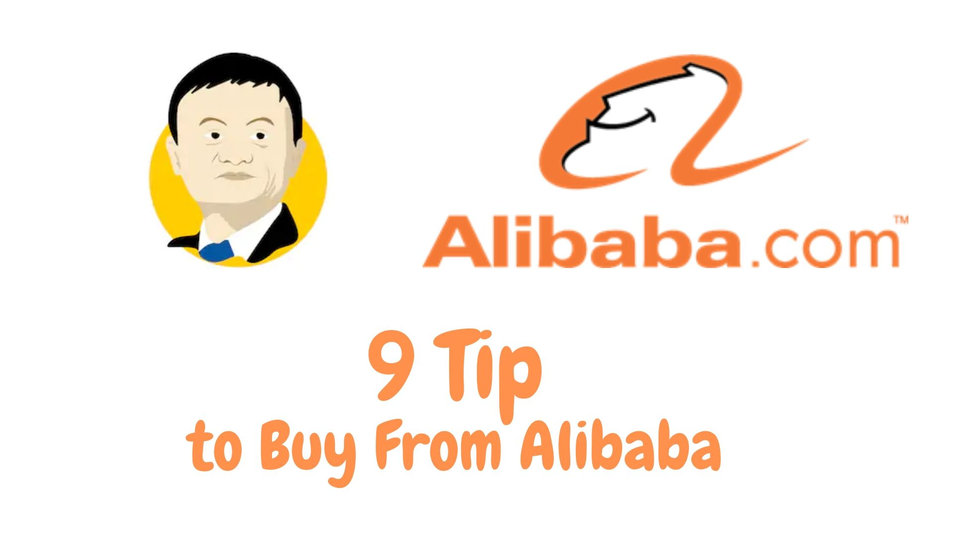 9 Tip to Buy From Alibaba