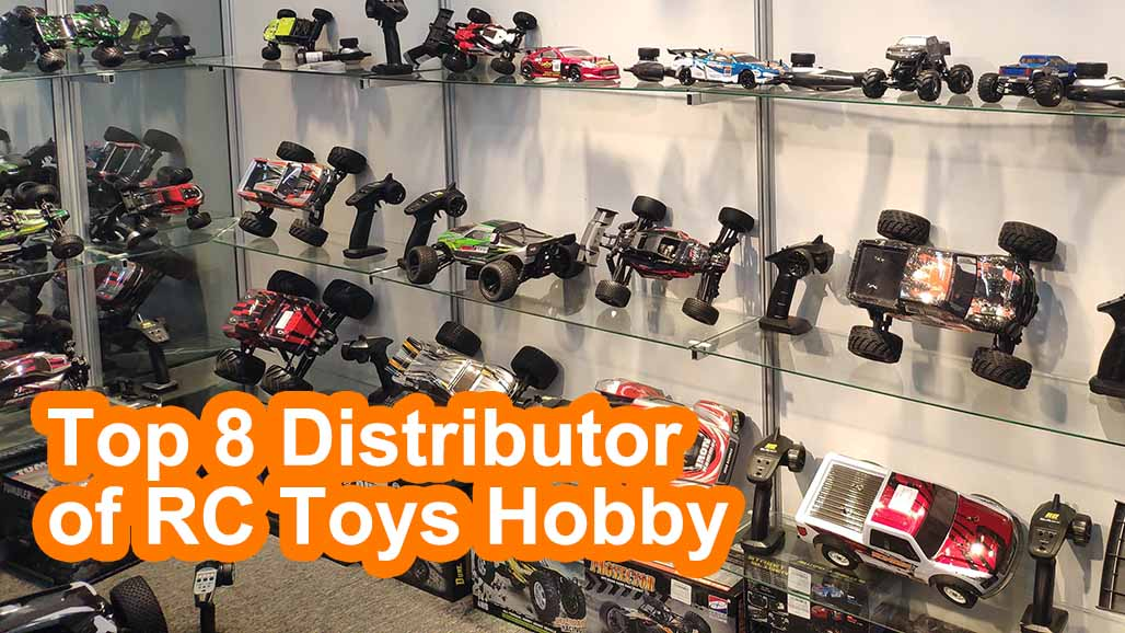 Top 8 Distributor of RC Toys Hobby